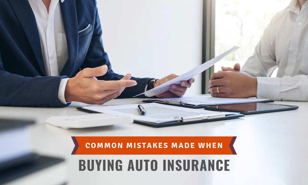Common Mistakes Made When Buying Auto Insurance